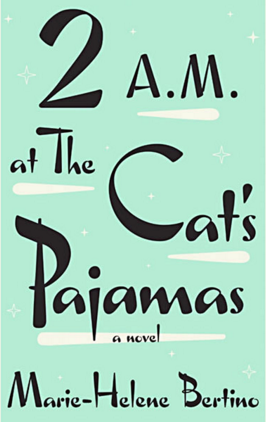 2 A.M. at The Cat's Pajamas Book Cover