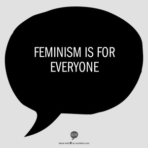 Feministm is for everyone
