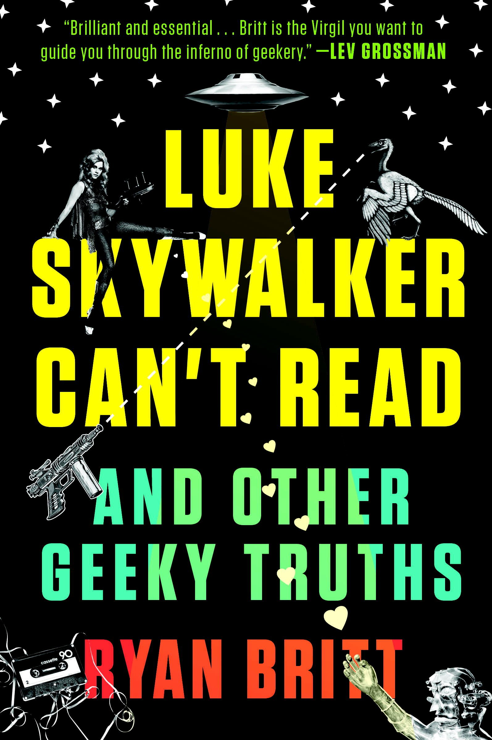 Luke Skywalker Can't Read (and other Geeky Truths) Book Cover
