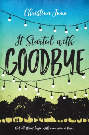 It Started with Goodbye Book Cover