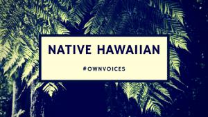 native-hawaiian-ownvoices