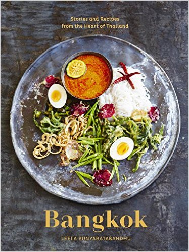 Bangkok: Recipes and Stories from the Heart of Thailand Book Cover